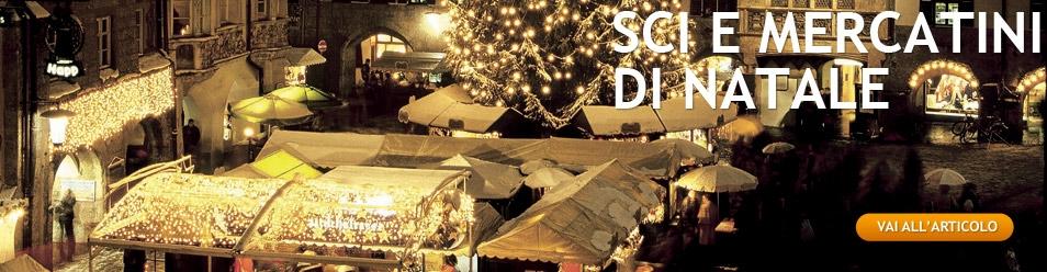 Sci e mercatini di Natale